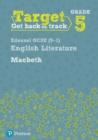 Image for Target Grade 5 Macbeth Edexcel GCSE (9-1) Eng Lit Workbook