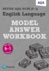 Image for Revise AQA GCSE (9-1) English language  : model answer workbook
