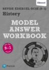 Image for Pearson REVISE Edexcel GCSE (9-1) History Model Answer Workbook : for home learning, 2021 assessments and 2022 exams