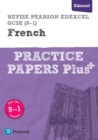 Image for Revise Edexcel GCSE (9-1) French Practice Papers Plus