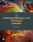 Image for Edexcel international AS/A level physics: Student book 1