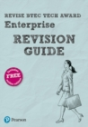 Image for Revise BTEC tech award enterprise revision guide