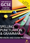 Image for English Language and Literature Spelling, Punctuation and Grammar Revision and Exam Practice: York Notes for GCSE (9-1)
