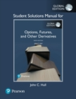 Image for Student solutions manual for Options, futures, and other derivatives, John C. Hull, Ninth edition