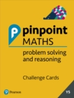 Image for Pinpoint Maths Year 5 Problem Solving and Reasoning Challenge Cards