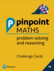 Image for Pinpoint Maths Year 6 Problem Solving and Reasoning Challenge Cards
