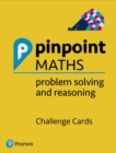 Image for Pinpoint Maths Y1-6 Problem Solving and Reasoning Challenge Cards Pack