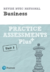 Image for Pearson REVISE BTEC National Business Practice Assessments Plus U3 for home learning, 2021 assessments and 2022 exams