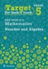 Image for Target Grade 5 AQA GCSE (9-1) Mathematics Number and Algebra Workbook