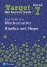 Image for Target Grade 7 AQA GCSE (9-1) Mathematics Algebra and Shape Workbook