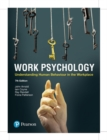 Image for Work psychology  : understanding human behaviour in the workplace
