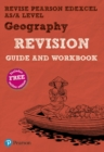 Image for REVISE Pearson Edexcel AS/A Level Geography Revision Guide & Workbook : includes online edition