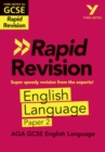 Image for York Notes for AQA GCSE (9-1) Rapid Revision: AQA English Language Paper 2