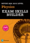 Image for Revise AQA AS/A level physics exam skills builder