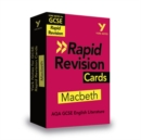Image for York Notes for AQA GCSE (9-1) Rapid Revision Cards: Macbeth - Catch up, revise and be ready for 2021 assessments and 2022 exams