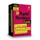 Image for York Notes for AQA GCSE (9-1) Rapid Revision Cards: Love and Relationships - Catch up, revise and be ready for 2021 assessments and 2022 exams