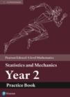 Image for Edexcel A level Mathematics Statistics & Mechanics Year 2 Practice Book
