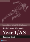 Image for Edexcel AS and A level Mathematics Statistics and Mechanics Year 1/AS Practice Workbook
