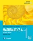 Image for Edexcel International Gcse (9-1) Mathematics a Student Book 1:.