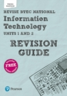 Image for Revise BTEC National Information Technology Revision Guide : Third edition