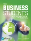 Image for The business student's handbook: skills for study and employment