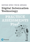 Image for Revise BTEC tech award digital information technology: Practice assessments plus