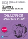 Image for Medicine through time, c1250-present: Practice paper plus