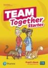 Image for Team Together Starter Pupil's Book with Digital Resources Pack