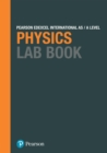 Image for Edexcel international A level physics.: (Lab book.)