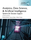Image for Analytics, Data Science, & Artificial Intelligence: Systems for Decision Support, Global Edition