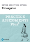 Image for Pearson REVISE BTEC Tech Award Enterprise Practice Assessments Plus : for home learning, 2021 assessments and 2022 exams