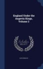 Image for England Under the Angevin Kings; Volume 2