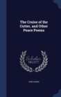 Image for The Cruise of the Cutter, and Other Peace Poems