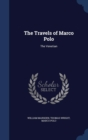 Image for The Travels of Marco Polo : The Venetian