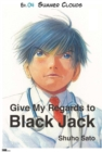 Image for Give My Regards to Black Jack - Ep.04 Summer Clouds (English version)