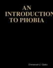 Image for Introduction to Phobia