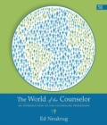 Image for The World of the Counselor : An Introduction to the Counseling Profession