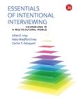 Image for Essentials of intentional interviewing  : counseling in a multicultural world