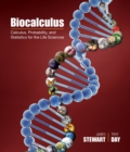 Image for Biocalculus  : calculus, probability, and statistics for the life sciences