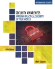 Image for Security awareness  : applying practical security in your world
