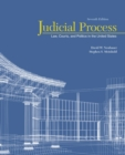 Image for Judicial process  : law, courts, and politics in the United States