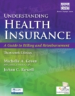 Image for Understanding Health Insurance : A Guide to Billing and Reimbursement (with Premium Web Site, 2 terms (12 months) Printed Access Card and Cengage EncoderPro.com Demo Printed Access Card)