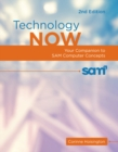 Image for Technology Now : Your Companion to SAM Computer Concepts, 2nd Edition