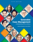 Image for Generalist case management  : a method of human service delivery