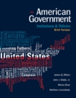 Image for American Government : Institutions and Policies, Brief Version