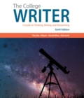 Image for The college writer  : a guide to thinking, writing, and researching