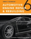 Image for Today's Technician: Automotive Engine Repair & Rebuilding, Classroom Manual and Shop Manual, Spiral bound Version