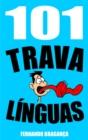 Image for 101 Trava linguas