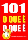 Image for 101 O que e o que e
