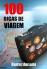 Image for 100 Dicas de viagem
